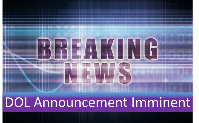 Breaking News: BIG DOL Announcements Imminent!