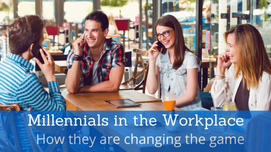 Millennials in the Workplace: How they are changing the game?