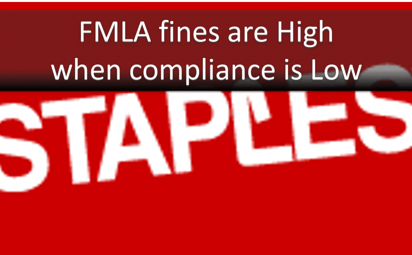 FMLA Errors Equal $275,000 Fine for Staples